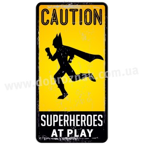 Superheroes at play