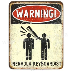 WARNING KEYBOARDIST!