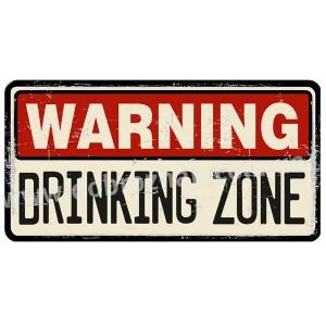 DRINKING ZONE