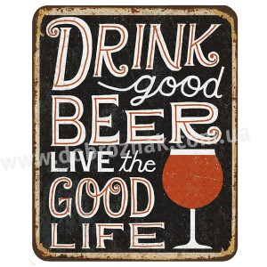 Live is too short to drink bad beer!