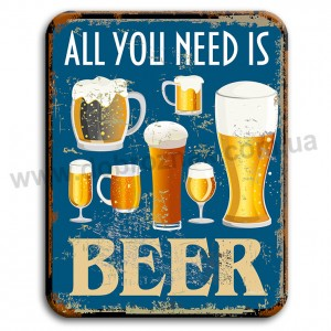 All you need is BEER!
