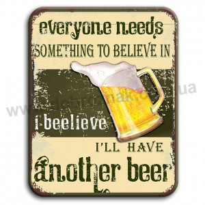 "I""ll have another BEER!"