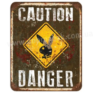 CAUTION DANGER