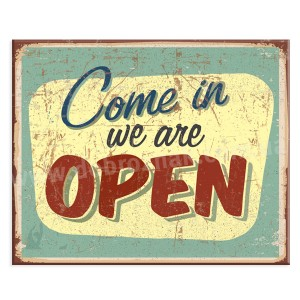 Come in we are open!