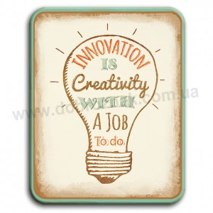 Innovation is Сreativity!